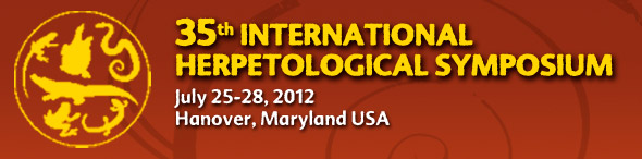 35th International Herpetological Symposium - July 25-28, 2012. Hanover, Maryland USA